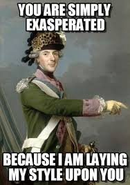 You Are Simply Exasperated - Nobfg54tr meme on Memegen via Relatably.com
