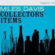 <b>Miles Davis</b> - <b>Collectors</b>' Items Lyrics and Tracklist | Genius