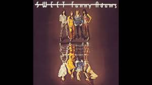 The <b>Sweet</b> - <b>Sweet Fanny</b> Adams 1974 - YouTube