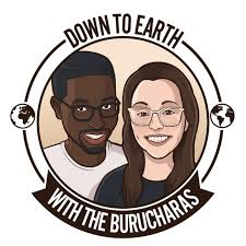 Down To Earth with the Burucharas