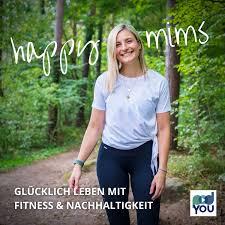 Happymims - Glücklich leben mit Fitness und Nachhaltigkeit