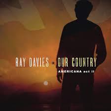 <b>Ray Davies</b>: <b>Our</b> Country: Americana Act 2 - Music on Google Play