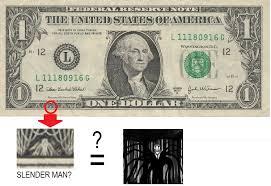 Slenderman on the dollar bill? | Slender Man | Know Your Meme via Relatably.com