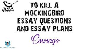 thesis statement for courage in to kill a mockingbird using textual evidence to draw conclusions in to kill a