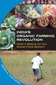 india amp    s organic farming revolution   food   utne readerindia    s organic farming revolution