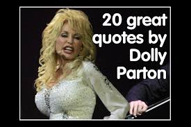 Dolly Parton famous quotes photo gallery - Birmingham Mail via Relatably.com