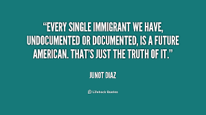 Legal Immigration Quotes. QuotesGram via Relatably.com