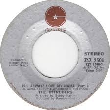 Image result for i'll always love my mama intruders 45