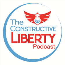 The Constructive Liberty Podcast