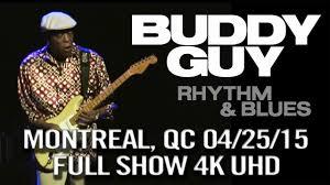 <b>Buddy Guy</b> @ Metropolis, Montreal, QC April 25, 2015 (<b>Rhythm</b> And ...