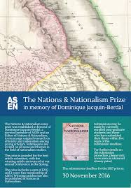 2017 nations nationalism essay prize association for the study 2017 nations nationalism essay prize