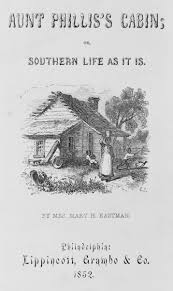 genres of southern literature southern spaces title page of anti tom novel aunt phillis s cabin philadelphia pennsylvania 1852