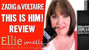 <b>Zadig and Voltaire This</b> is Him Review - YouTube