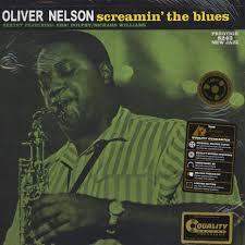 <b>Oliver Nelson</b> - <b>Screamin</b>' The Blues - Vinyl LP - 1960 - US - Reissue ...