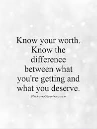Image result for worth it quotes