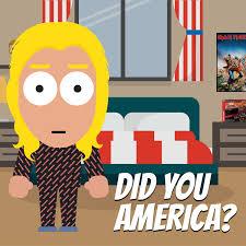 Did You America?