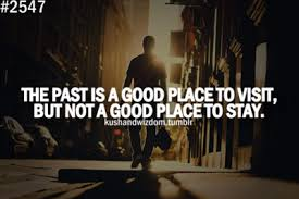 Good Past Quotes. QuotesGram