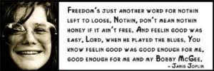 Amazon.com - Wall Quote - Janis Joplin - Freedom's Just Another ... via Relatably.com