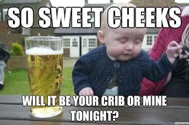 Drunk Baby Stikes Again | WeKnowMemes via Relatably.com