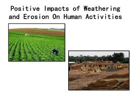 Impacts of Weathering and Erosion on Human Activities SlideShare