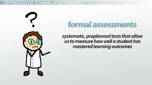 forms of assessment informal formal paper pencil performance formal assessments examples types