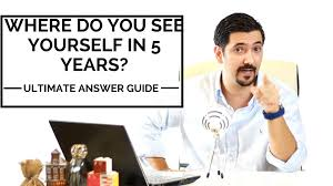 where do you see yourself in years learn how to answer this job where do you see yourself in 5 years learn how to answer this job interview question get the job10003