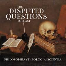 The Disputed Questions Podcast