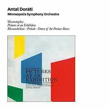 Modest <b>Mussorgsky</b>: Pictures at an Exhibition; <b>Antal Dorati</b>: Dance of ...