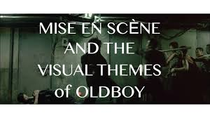 mise en sc egrave ne the visual themes of oldboy spoilers mise en scegravene the visual themes of oldboy spoilers