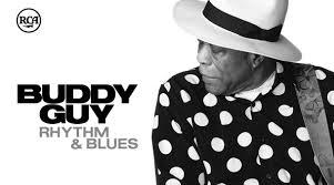 <b>Buddy Guy</b> To Release New Album <b>Rhythm</b> & Blues On July 30th ...