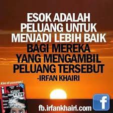 Kata-kata Motivasi daripada Irfan Khairi