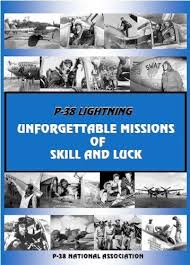 P-38 Lightning: Unforgettable Missions of Skill and ... - Amazon.com