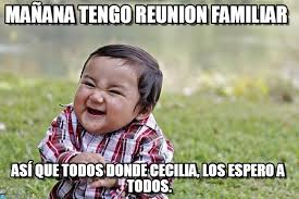 Mañana Tengo Reunión Familiar - Evil Kid meme on Memegen via Relatably.com