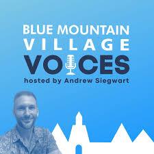 Blue Mountain Village Voices