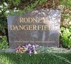 Rodney Dangerfield, monologue