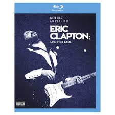 <b>Eric Clapton</b> - <b>Life</b> In 12 Bars Soundtrack - Blu-ray | London Drugs