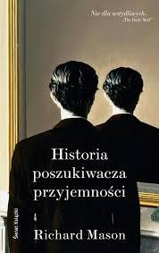 """""""Historia poszukiwacza przyjemności"""" Richard Mason - recenzja"""