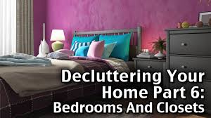 Decluttering Your Home Part  Bedrooms YouTube - Decluttering your bedroom