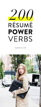 17 best ideas about resume writing resume resume 200 power verbs to use on your résumé