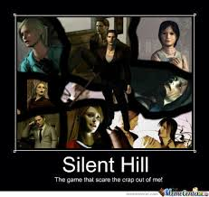 Epic, Silent Hill! by jkm422 - Meme Center via Relatably.com