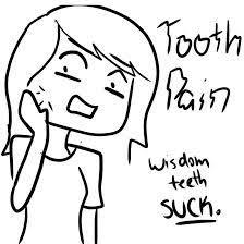 Wisdom Teeth - Dental ER via Relatably.com