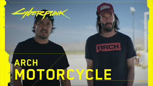 Cyberpunk 2077 — Behind the Scenes: Arch <b>Motorcycle</b> with Keanu ...