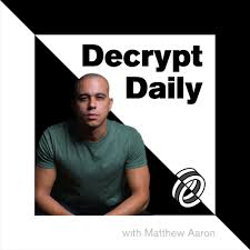 The Decrypt Daily: Bitcoin & Cryptocurrency  News Podcast