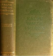 the complete essays and other writings of ralph waldo emerson  the complete writings of ralph waldo emerson containing all of his inspiring essays lectures