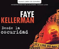 Desde la oscuridad (Blindman's Bluff) by <b>Faye KellermanAlejandro</b> ...