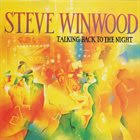 <b>STEVE WINWOOD Talking</b> Back to the Night review by Chicapah