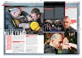 interview self defence expert matt frostthe martial view q you ve said about the bad experiences you had presumably this was pre any self defence training are you ok to talk about some of them