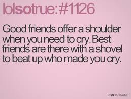 BFF quotes | Too Funny! | Pinterest | Bff, Bff Quotes and Friends ... via Relatably.com