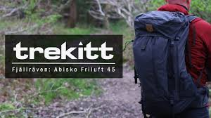 Inside Look: Fjällräven Abisko Friluft 45 - YouTube
