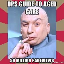 DPS Guide to Aged care 50 million pageviews - Dr. Evil | Meme ... via Relatably.com